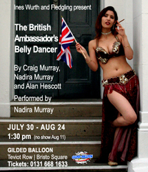 The British Amabassador's Belly Dancer at the Gilded Balloon