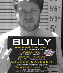 Bully at the Gilded Balloon