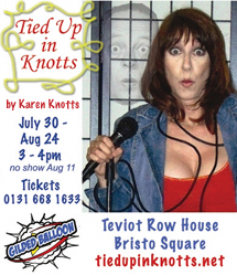 Tied Up In Knotts at the Gilded Balloon